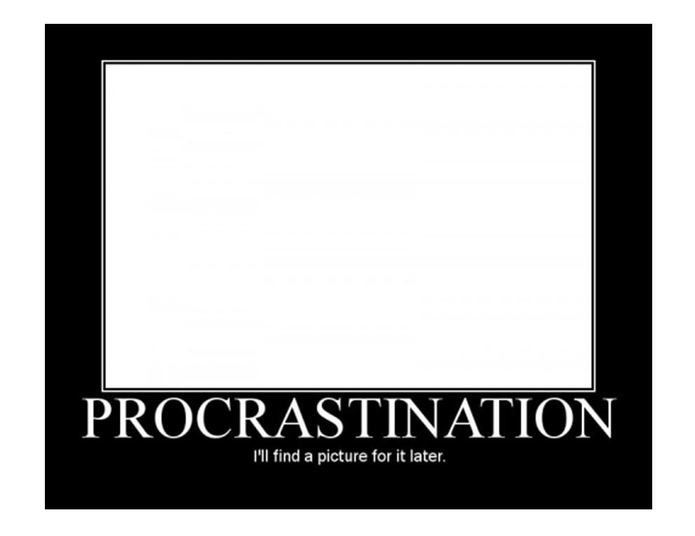 funny poster depicting procrastination