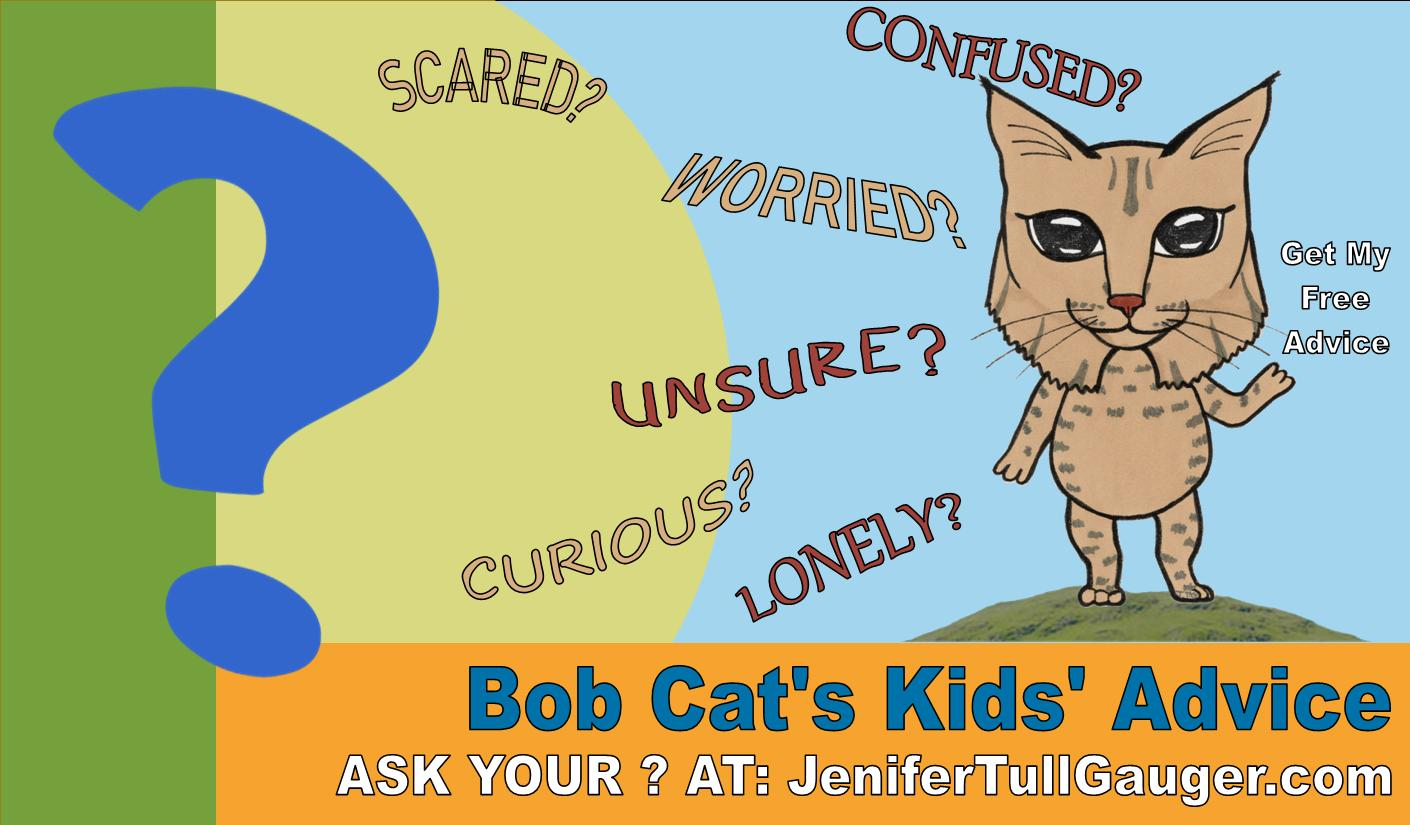 Kids' Advice Columnist Bob Cat