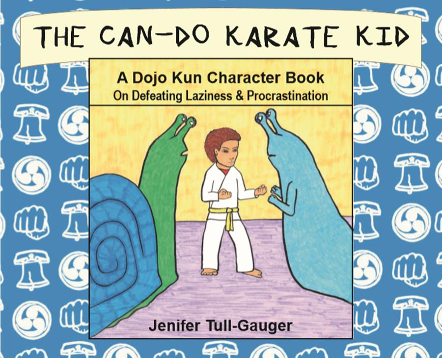 The Can-Do Karate Kid ready to fight off Laziness slug monster and Procrastination snail monster, on the book cover.