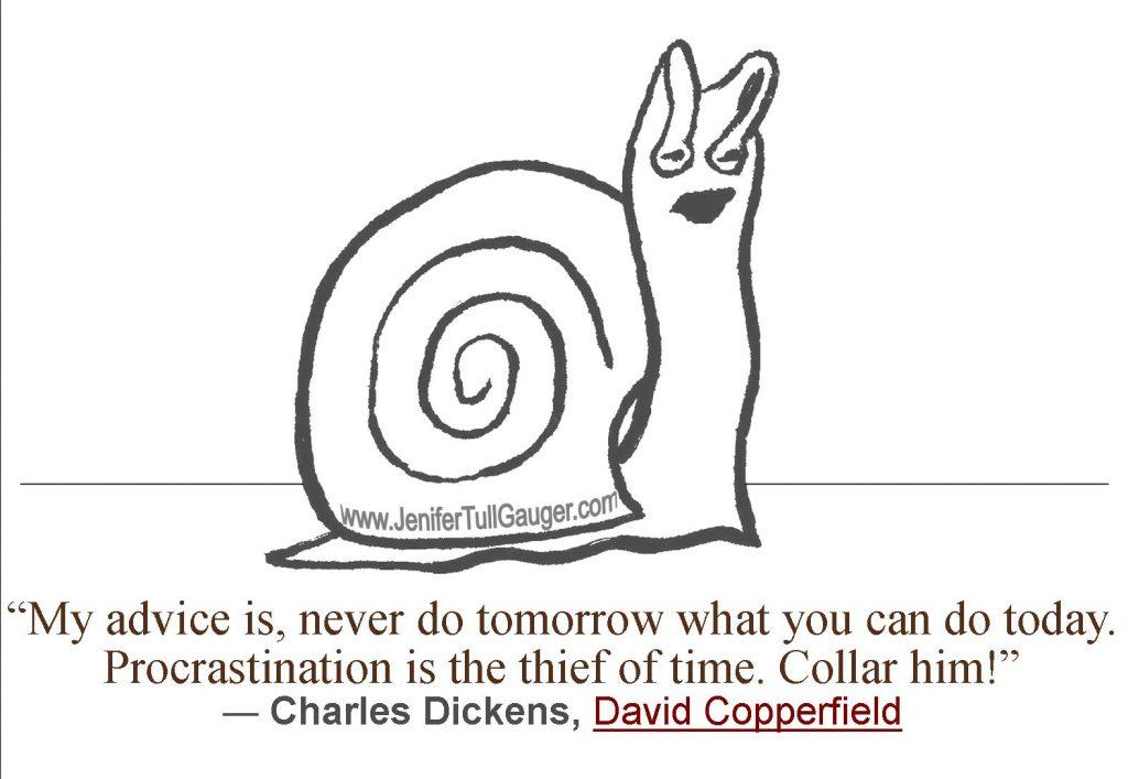 procrastination quote charles dickens